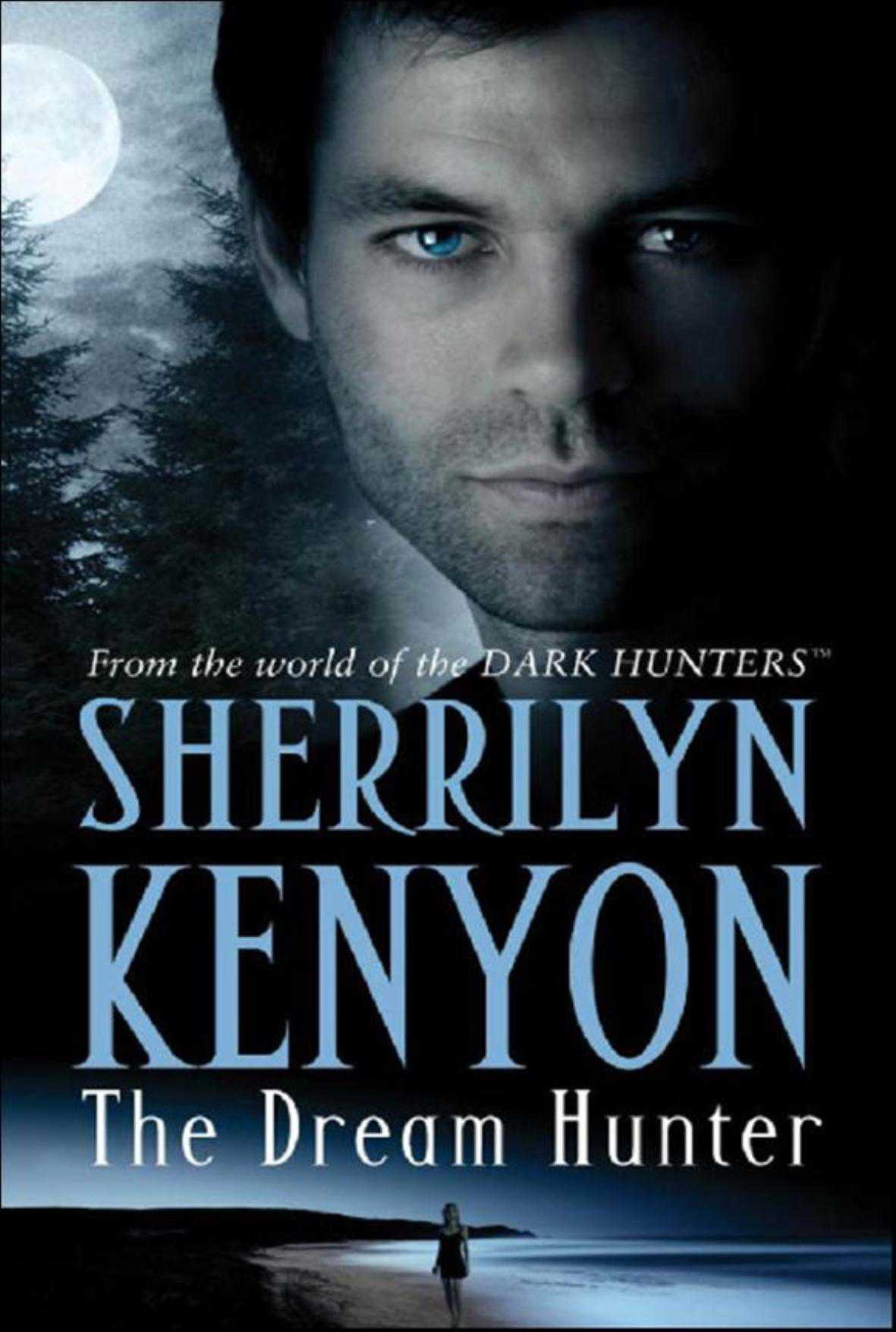 The Dream-Hunter (Dream-Hunter #1) by Sherrilyn Kenyon (2007, Paperback)